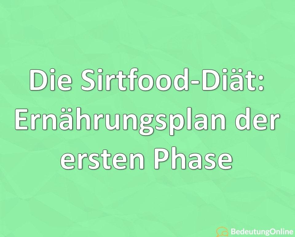 Die Sirtfood-Diät: Ernährungsplan der ersten Phase