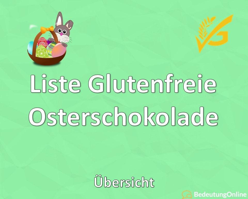 Liste Glutenfreie Osterschokolade: Übersicht