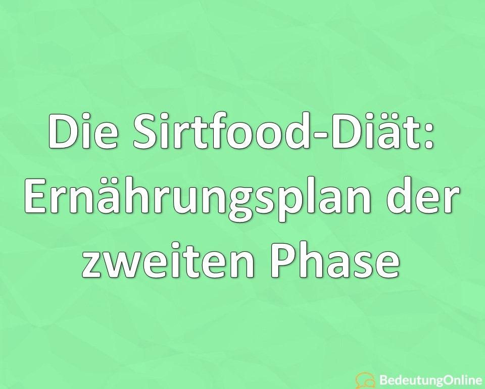 Sirtfood Diät: Ernährungsplan der zweiten Phase