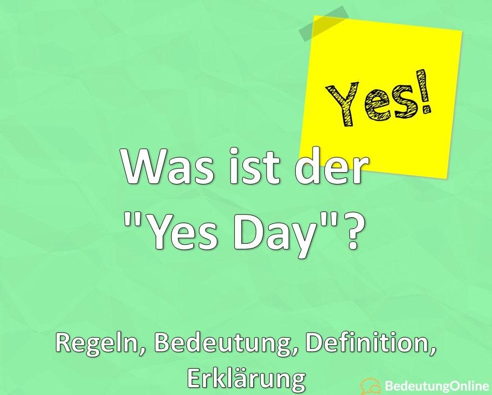 """Was ist der """"Yes Day""""? Regeln, Bedeutung, Definition, Erklärung"""