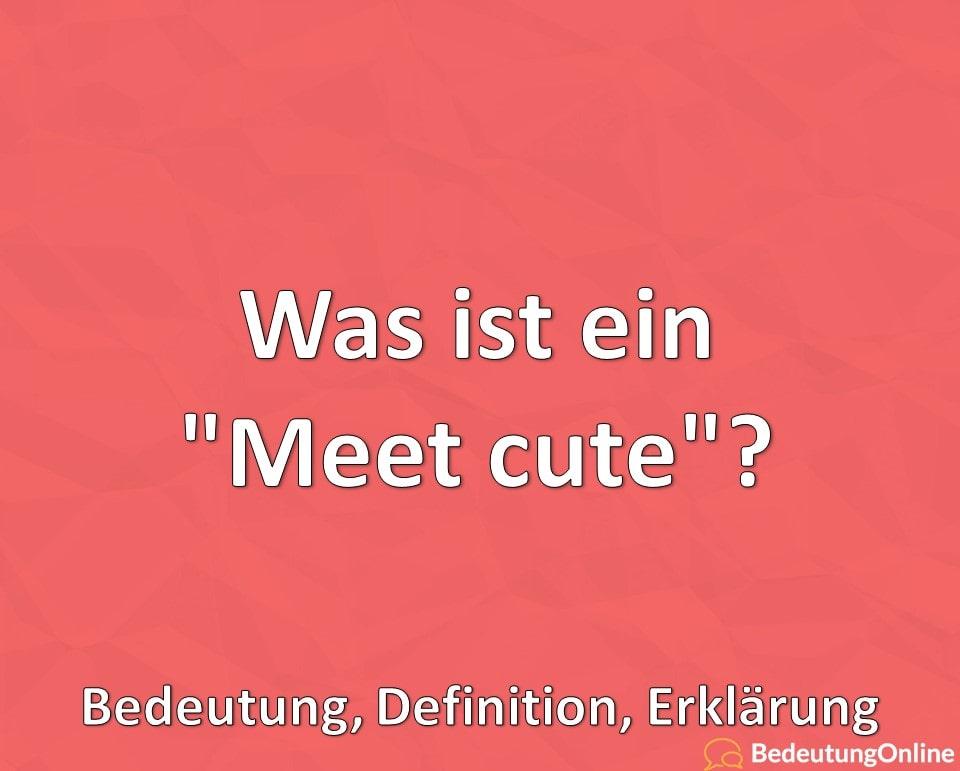 """Was ist ein """"Meet cute""""? Bedeutung, Definition, Erklärung"""