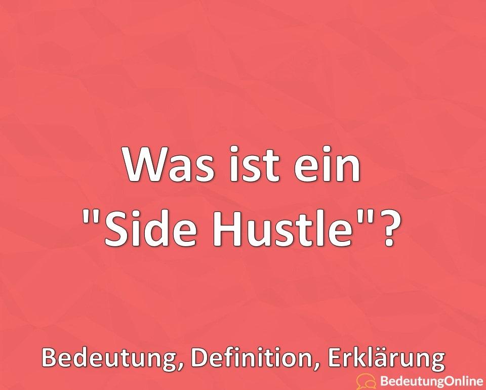 """Was ist ein """"Side Hustle""""? Bedeutung, Definition, Erklärung"""