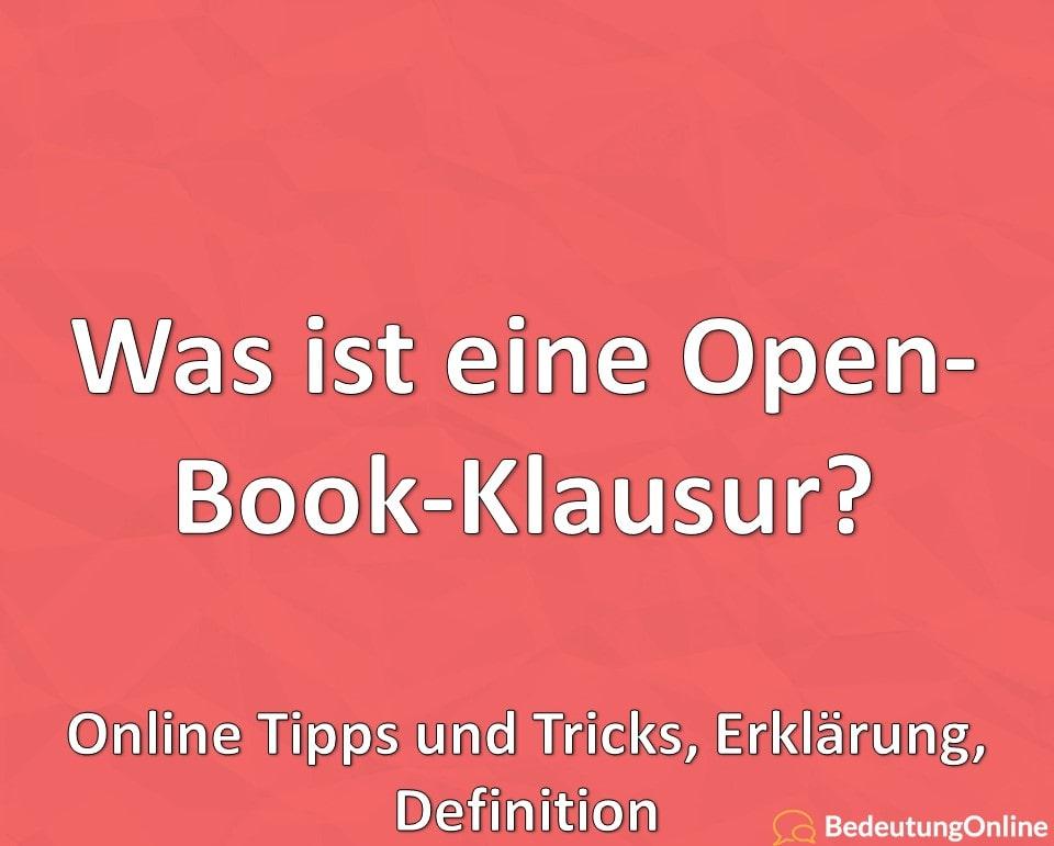 Was ist eine Open-Book-Klausur? Online Tipps und Tricks, Erklärung