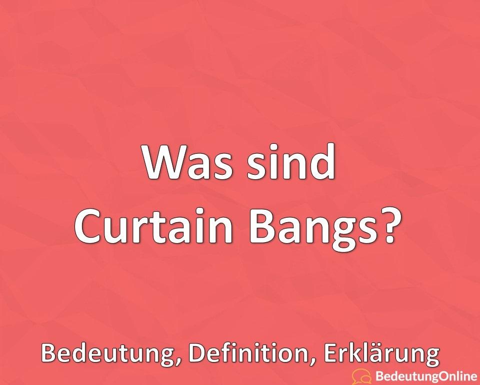 Was sind Curtain Bangs? Bedeutung, Definition, Erklärung