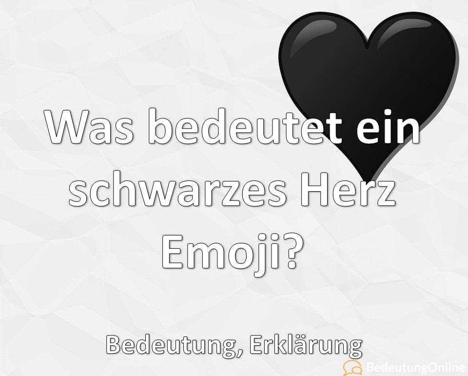 Was bedeutet ein schwarzes Herz Emoji 🖤? Bedeutung, Erklärung