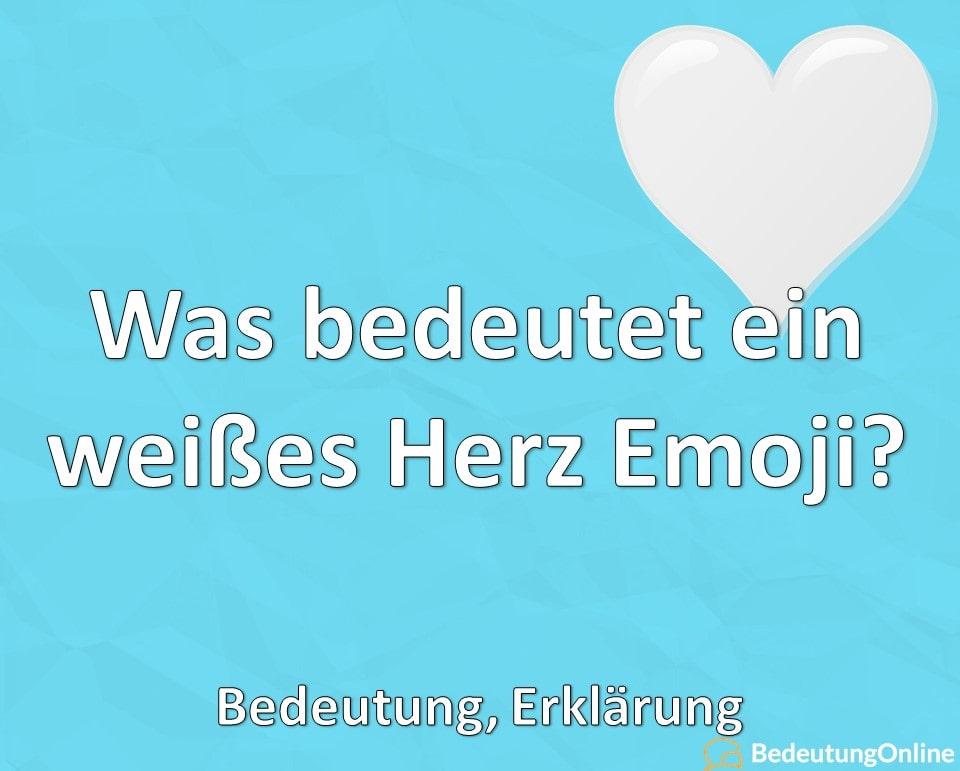Was bedeutet ein weißes Herz Emoji 🤍? Bedeutung, Erklärung
