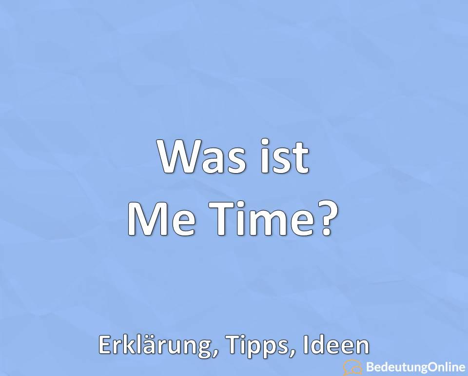 Was ist Me Time, Erklärung, Tipps, Ideen