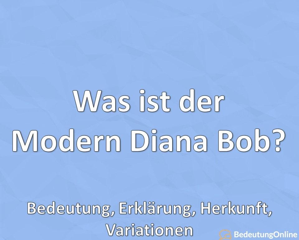 """Was ist der """"Modern Diana Bob""""? Definition, Bedeutung, Erklärung, Varianten"""