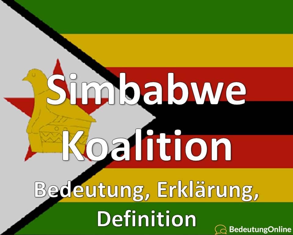 Simbabwe Koalition, Bedeutung, Definition, Erklärung