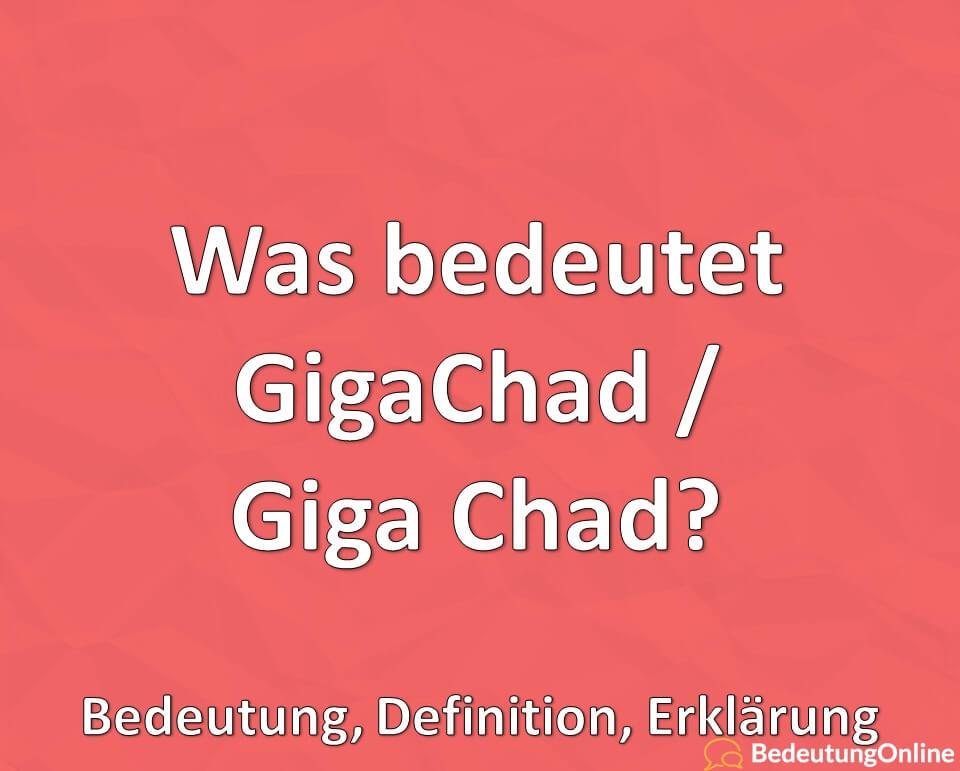 Was bedeutet GigaChad, Giga Chad, Meme, Erklärung, Bedeutung, Definition