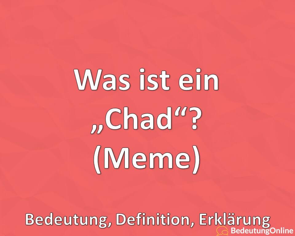 Was ist ein Chad, Meme, Erklärung, Bedeutung, Definition