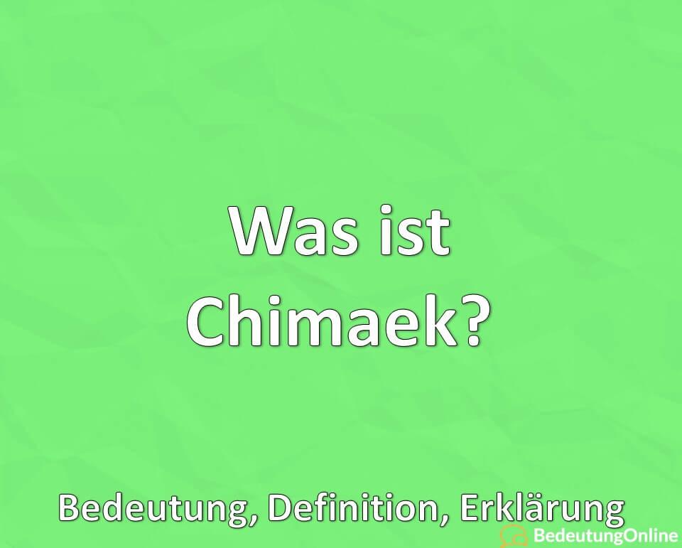 Was ist Chimaek? Bedeutung, Definition, Erklärung