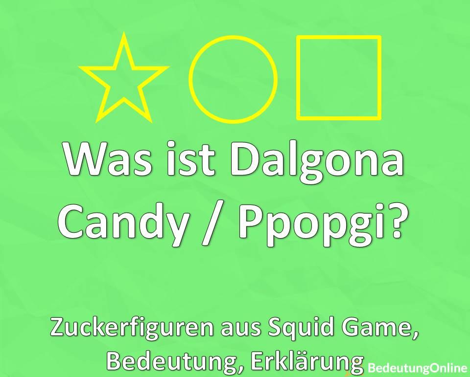 Was ist Dalgona Candy, Ppopgi, Zuckerfiguren aus Squid Game, Bedeutung, Erklärung