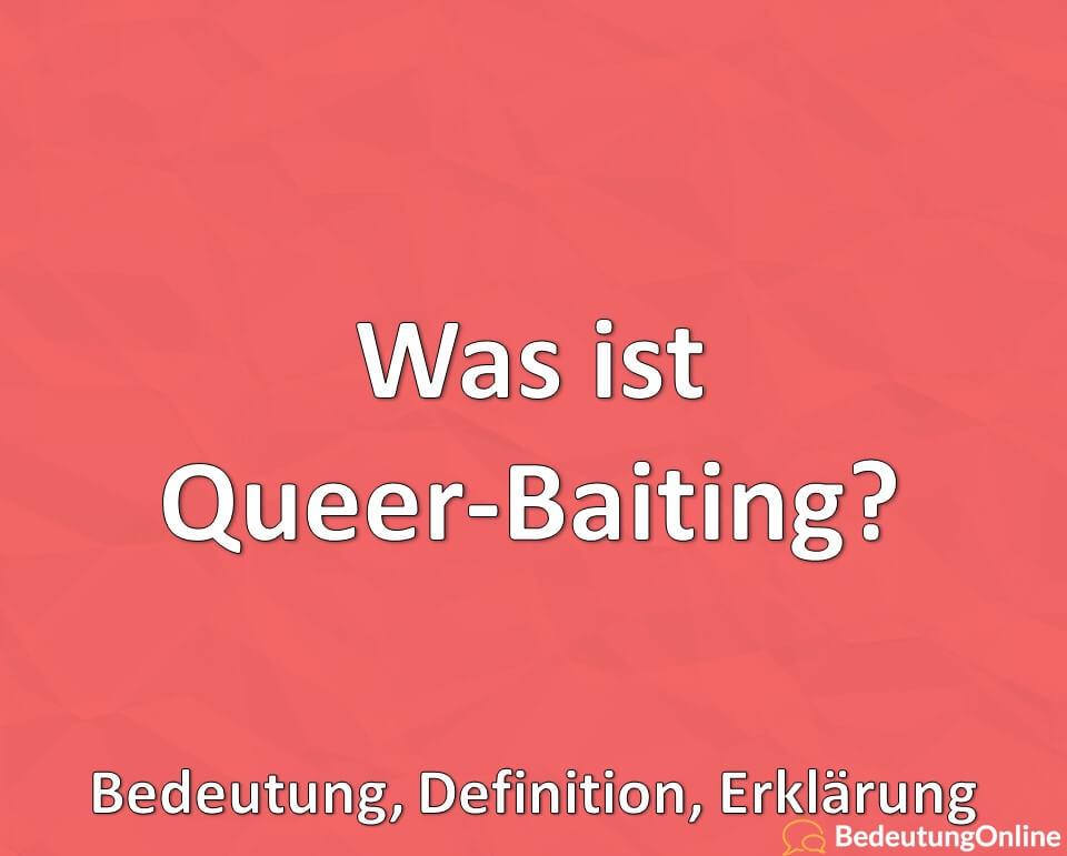Was ist Queer-Baiting? Bedeutung, Definition, Erklärung