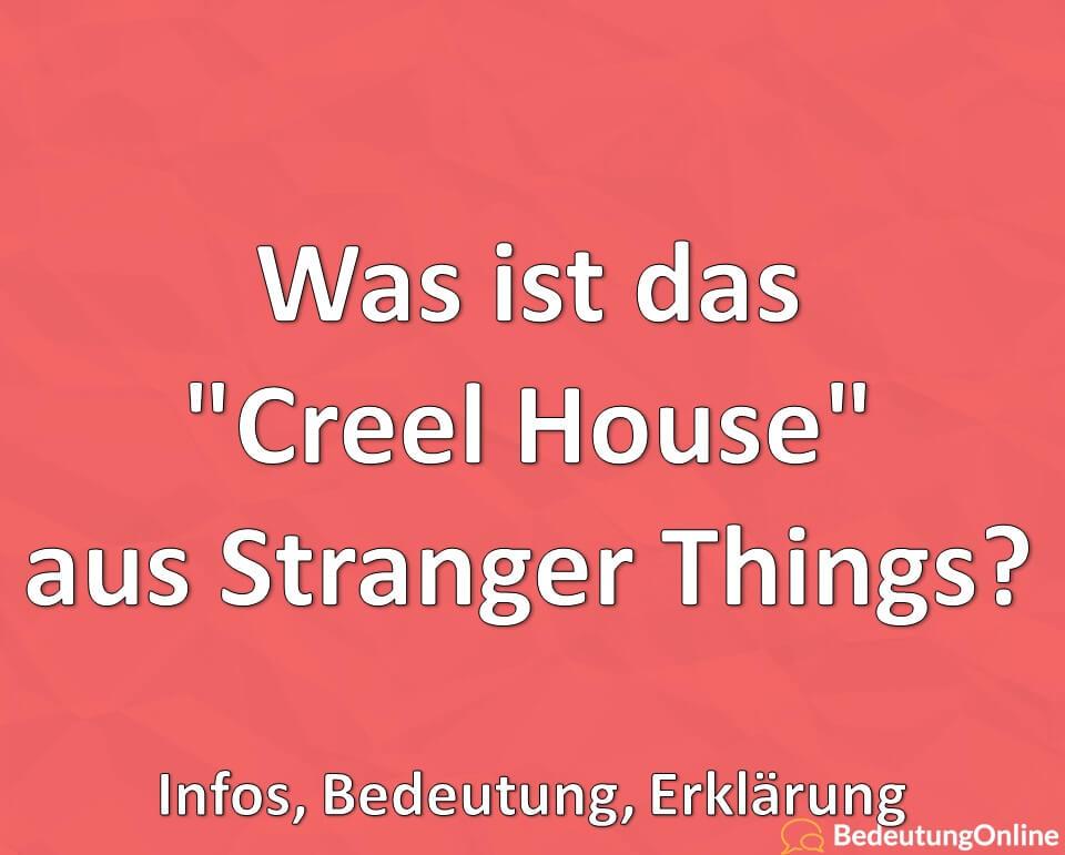 Was ist das Creel House, Stranger Things, Infos, Bedeutung, Erklärung