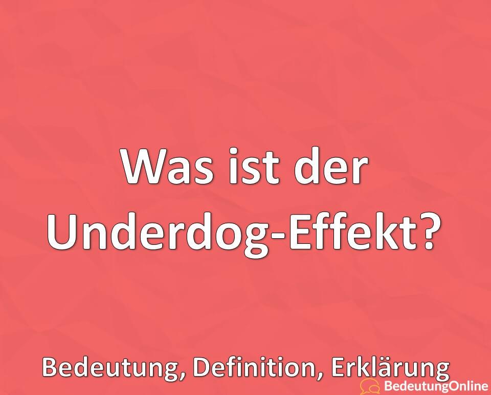Was ist der Underdog-Effekt, Bedeutung, Definition, Erklärung