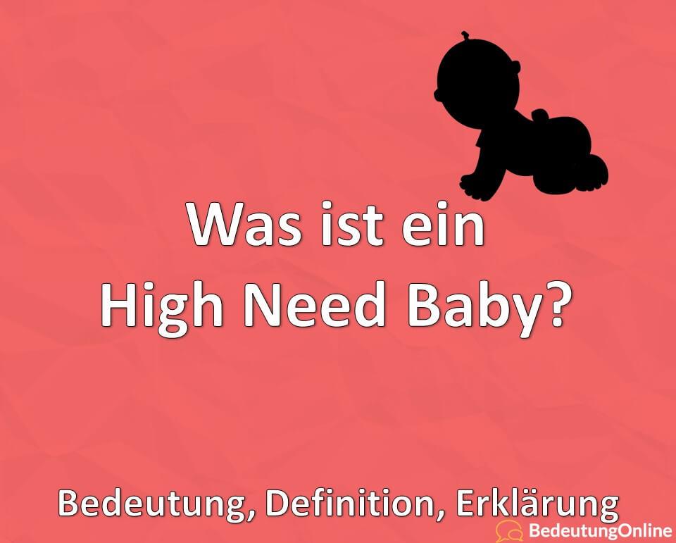 Was ist ein High Need Baby? Bedeutung, Definition, Erklärung